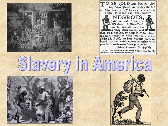 an essay on slavery in america Slavery essay by anavi yamader 1599 views slavery research paper by klowe4156 2145 views slavery in america by ladonnahall5 15845 but the slaves on the plantations were happy because they had food, places to sleep, and owners who would take care of them no matter how old or sick.